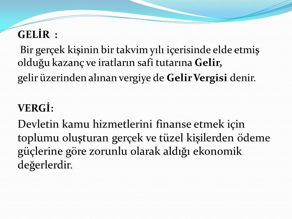 Türk Vergi Sisteminde Vergiler, üç kaynaktan alınmaktadır.