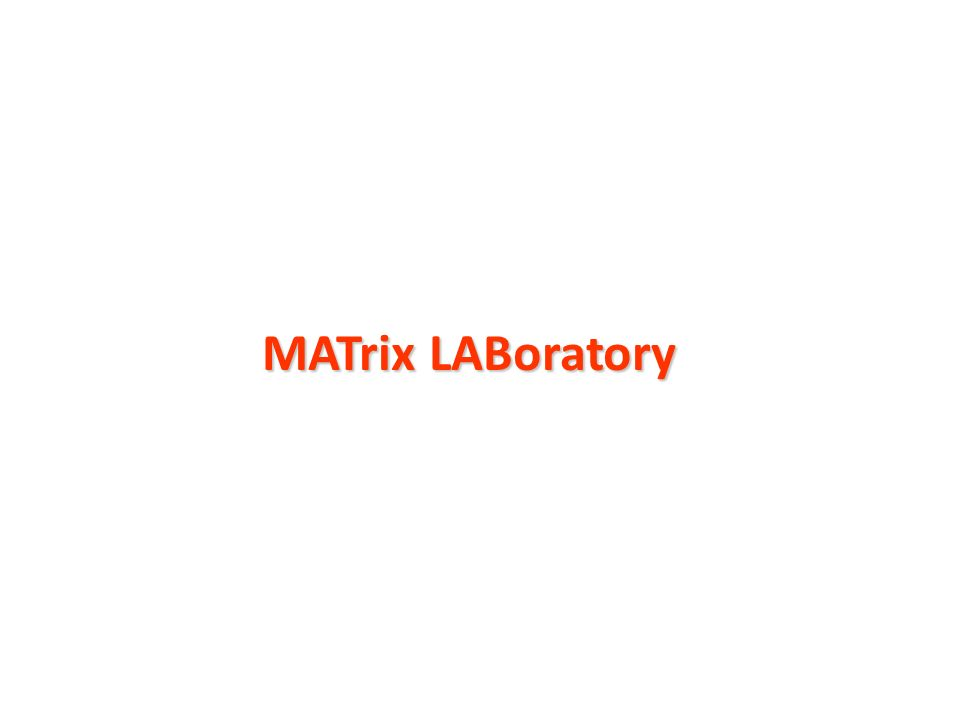 MATrix LABoratory