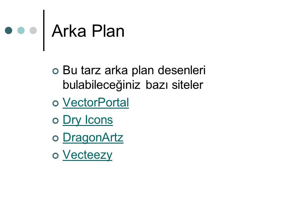Arka Plan Bu tarz arka plan desenleri bulabileceğiniz bazı siteler VectorPortal Dry Icons DragonArtz Vecteezy