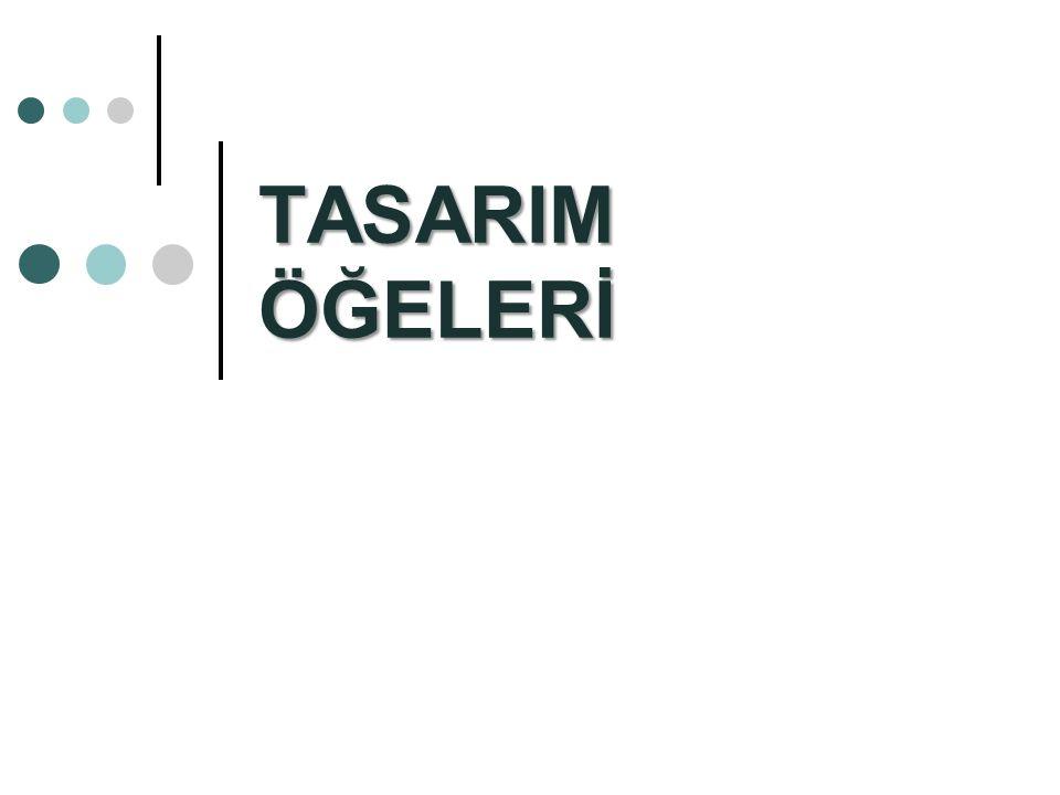 TASARIM ÖĞELERİ