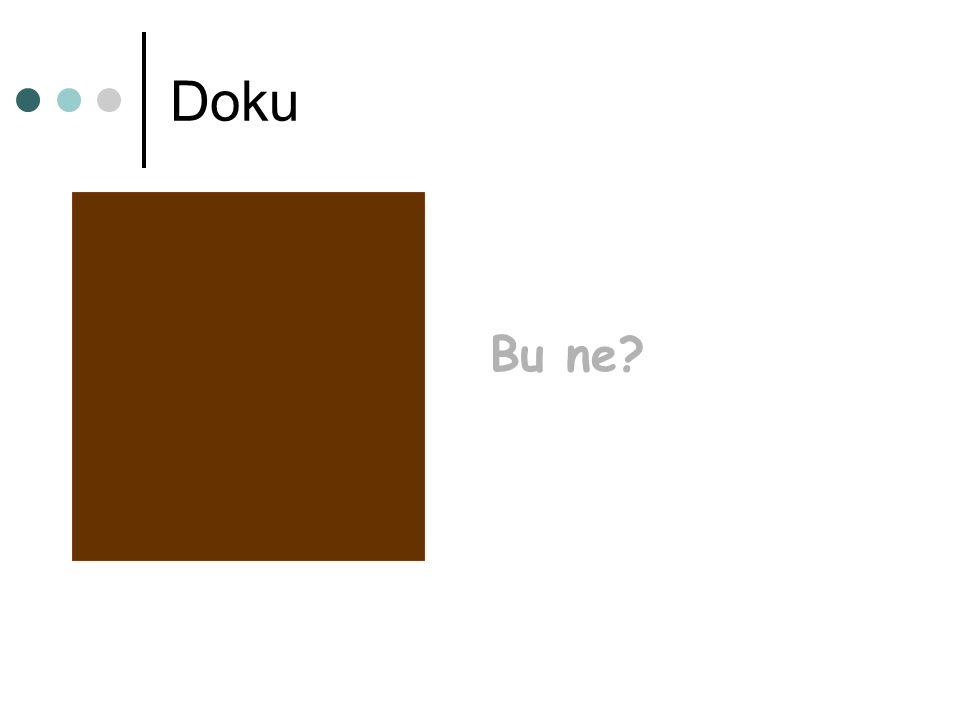 Doku Bu ne?