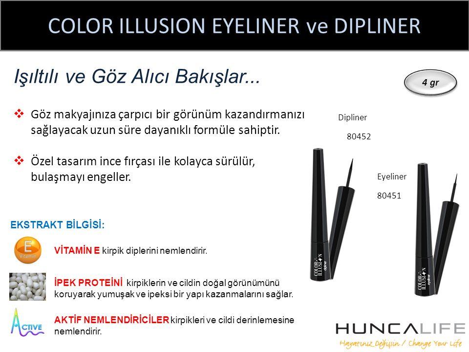 COLOR ILLUSION EYELINER ve DIPLINER Işıltılı ve Göz Alıcı Bakışlar...  Göz makyajınıza çarpıcı bir görünüm kazandırmanızı sağlayacak uzun süre dayanı