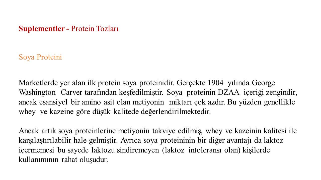 Suplementler - Protein Tozları Soya Proteini Marketlerde yer alan ilk protein soya proteinidir.