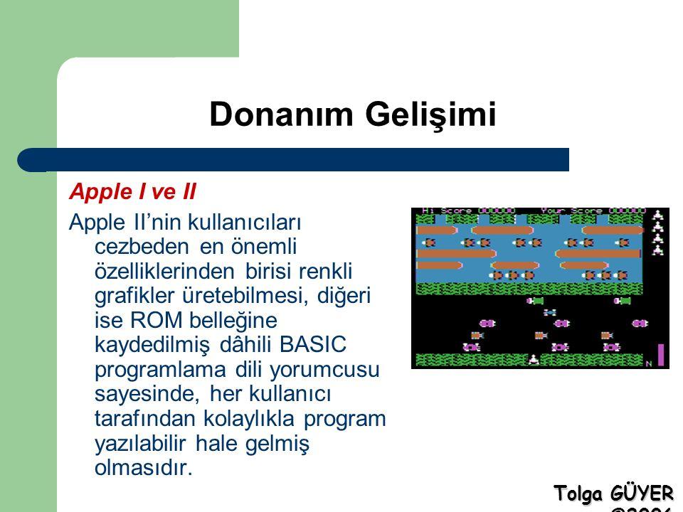 Donanım Gelişimi Apple I ve II Apple II'nin kullanıcıları cezbeden en önemli özelliklerinden birisi renkli grafikler üretebilmesi, diğeri ise ROM belleğine kaydedilmiş dâhili BASIC programlama dili yorumcusu sayesinde, her kullanıcı tarafından kolaylıkla program yazılabilir hale gelmiş olmasıdır.
