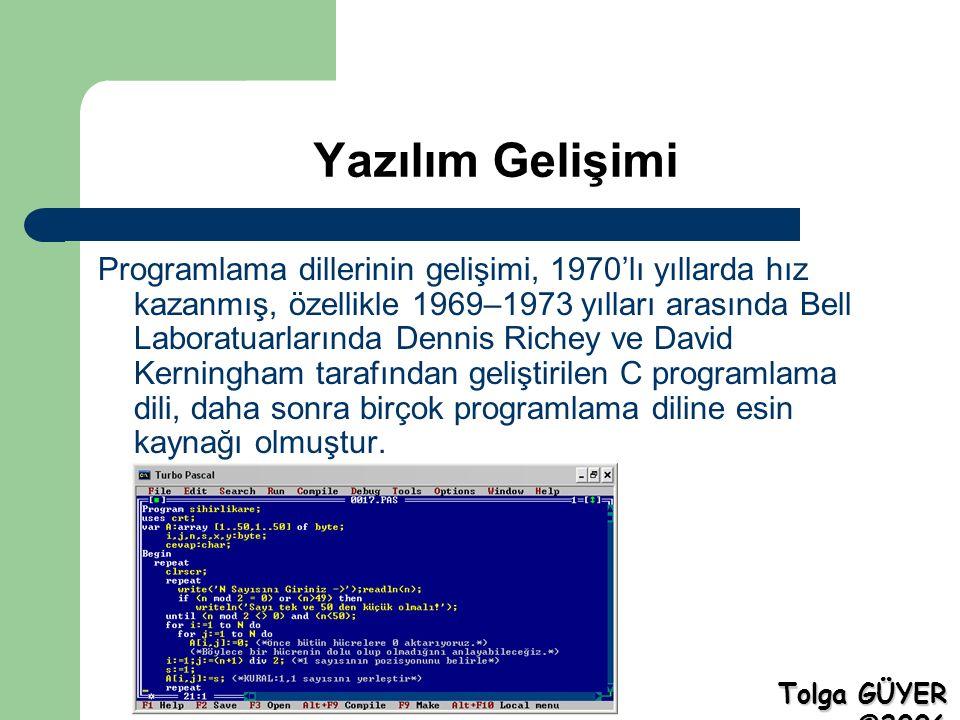 Yazılım Gelişimi Programlama dillerinin gelişimi, 1970'lı yıllarda hız kazanmış, özellikle 1969–1973 yılları arasında Bell Laboratuarlarında Dennis Richey ve David Kerningham tarafından geliştirilen C programlama dili, daha sonra birçok programlama diline esin kaynağı olmuştur.