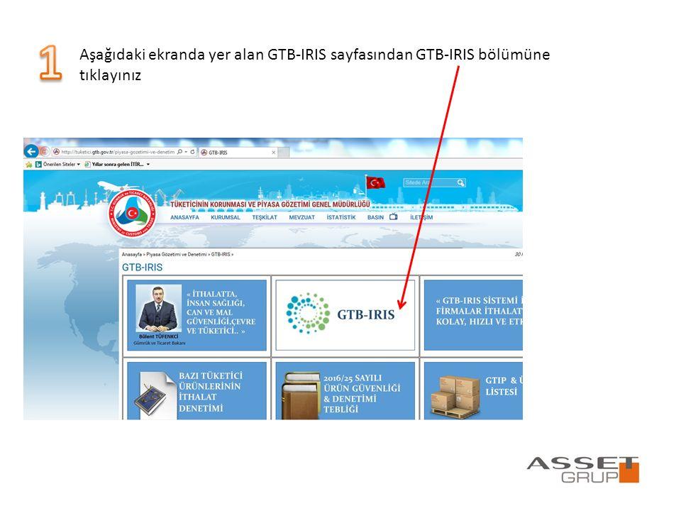 Aşağıdaki ekranda yer alan GTB-IRIS sayfasından GTB-IRIS bölümüne tıklayınız