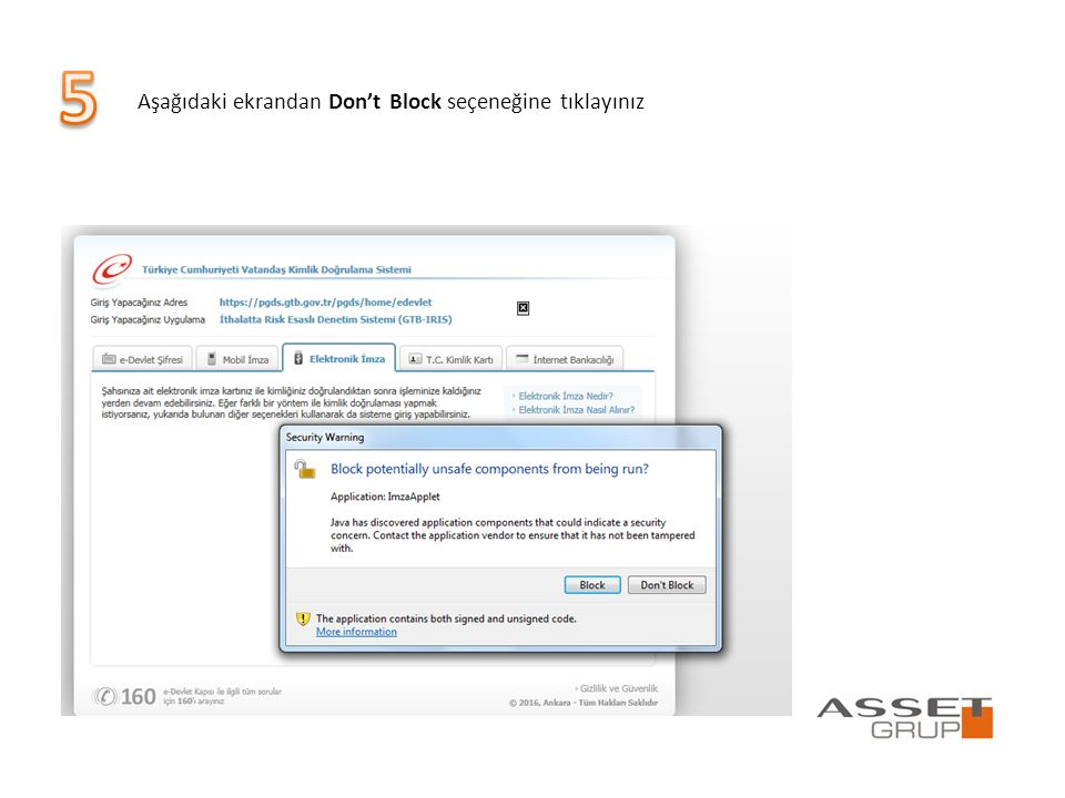 Aşağıdaki ekrandan Don't Block seçeneğine tıklayınız