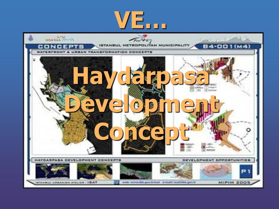 VE… Haydarpasa Development Concept