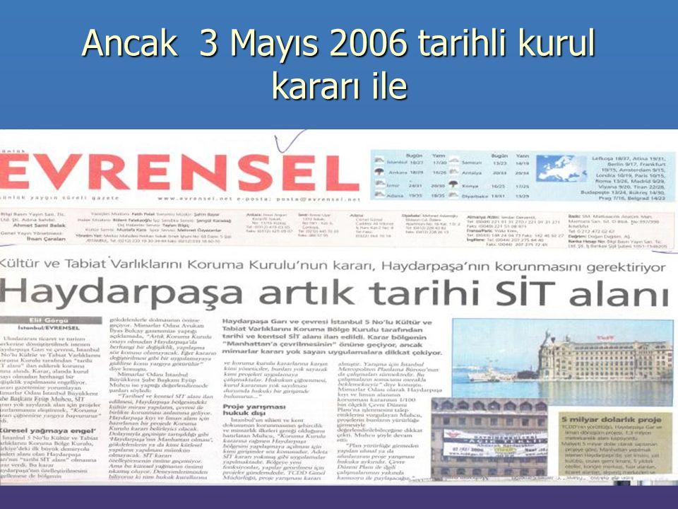 Ancak 3 Mayıs 2006 tarihli kurul kararı ile NEDEN
