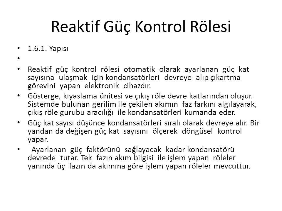 Reaktif Güç Kontrol Rölesi 1.6.1.