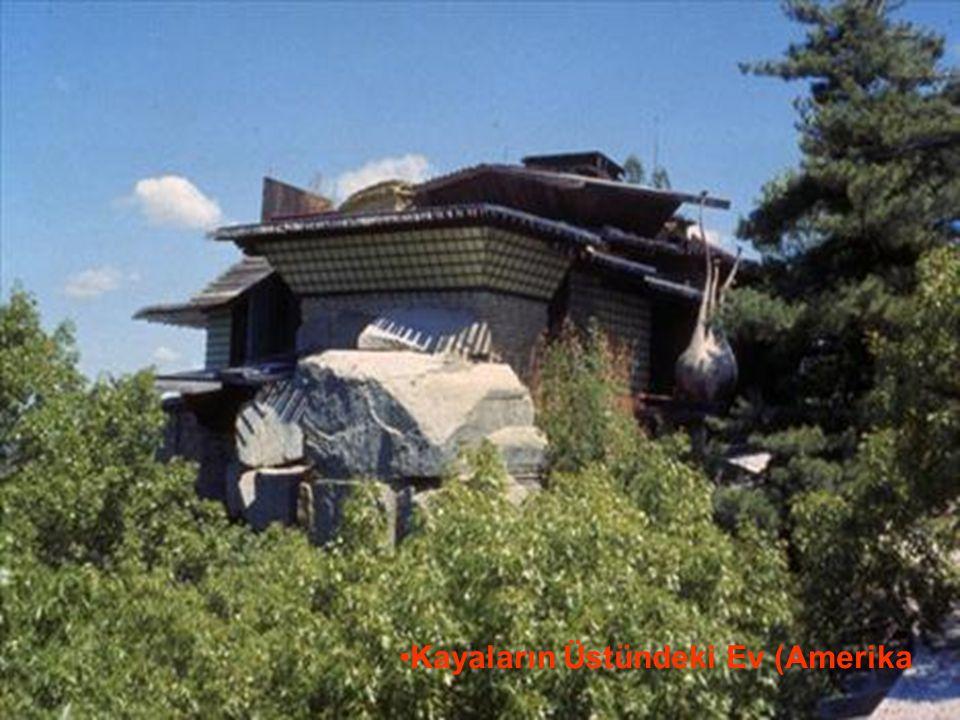 29.05.2016BÜLENT FATİN ÖZMEN 23 04 2009 Kayaların Üstündeki Ev (Amerika