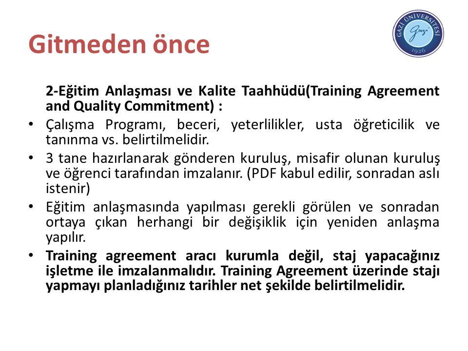 Gitmeden önce 2-Eğitim Anlaşması ve Kalite Taahhüdü(Training Agreement and Quality Commitment) : Çalışma Programı, beceri, yeterlilikler, usta öğreticilik ve tanınma vs.