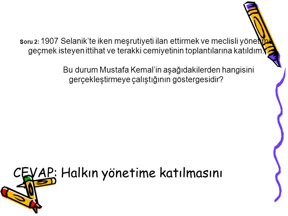 Soru 3: 1906 yılında Mustafa Kemal paşa tarafından Şam'da kurulan siyasi teşkilat asagıdakılerden hangisidir.