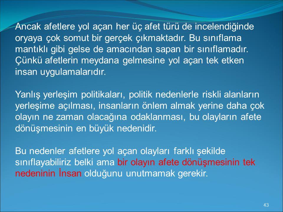 BARAJ PATLAMASI SANAYİ KAZALARI NÜKLEER SANTRAL KAZALARI TEKNOLOJİK AFETLER 42