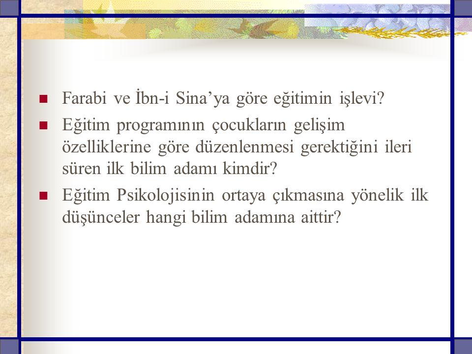 Farabi ve İbn-i Sina'ya göre eğitimin işlevi.
