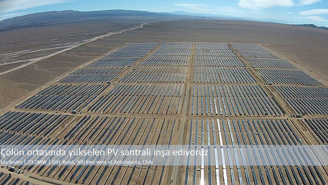 22 Çölün ortasında yükselen PV santrali inşa ediyoruz Los Andes 丨 23.2MW 丨 Dirt Road, 300 kms west of Antofagasta, Chile