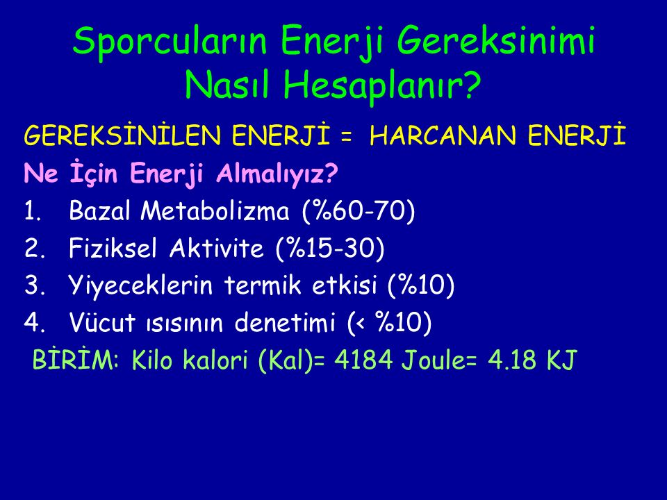 Sporcuların Enerji Gereksinimi Nasıl Hesaplanır.