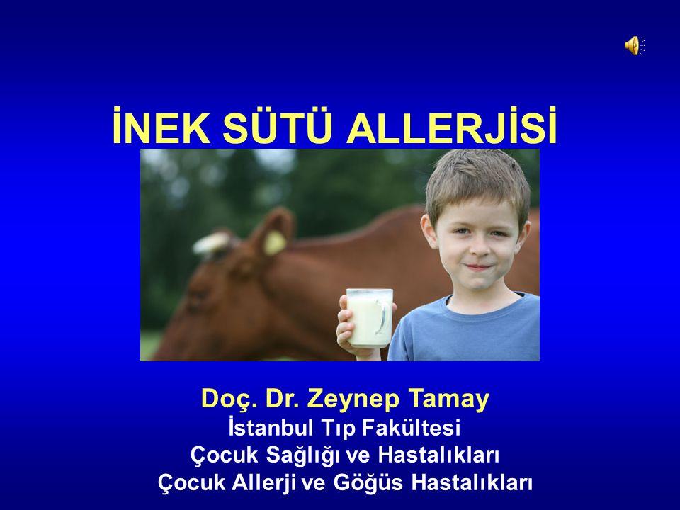İNEK SÜTÜ ALLERJİSİ Doç. Dr.