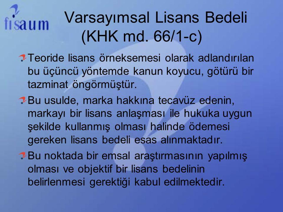Varsayımsal Lisans Bedeli (KHK md.