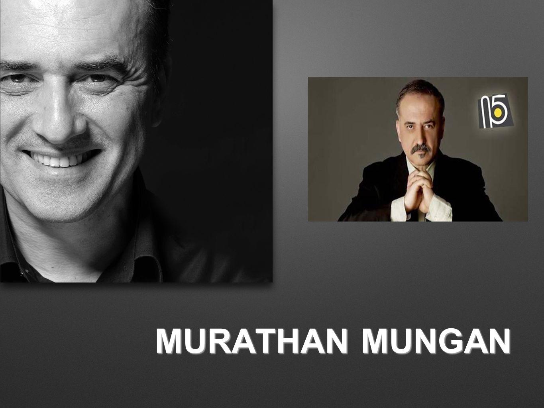 MURATHAN MUNGAN KİMDİR.Murathan Mungan, yazar, oyun yazarı ve şair.