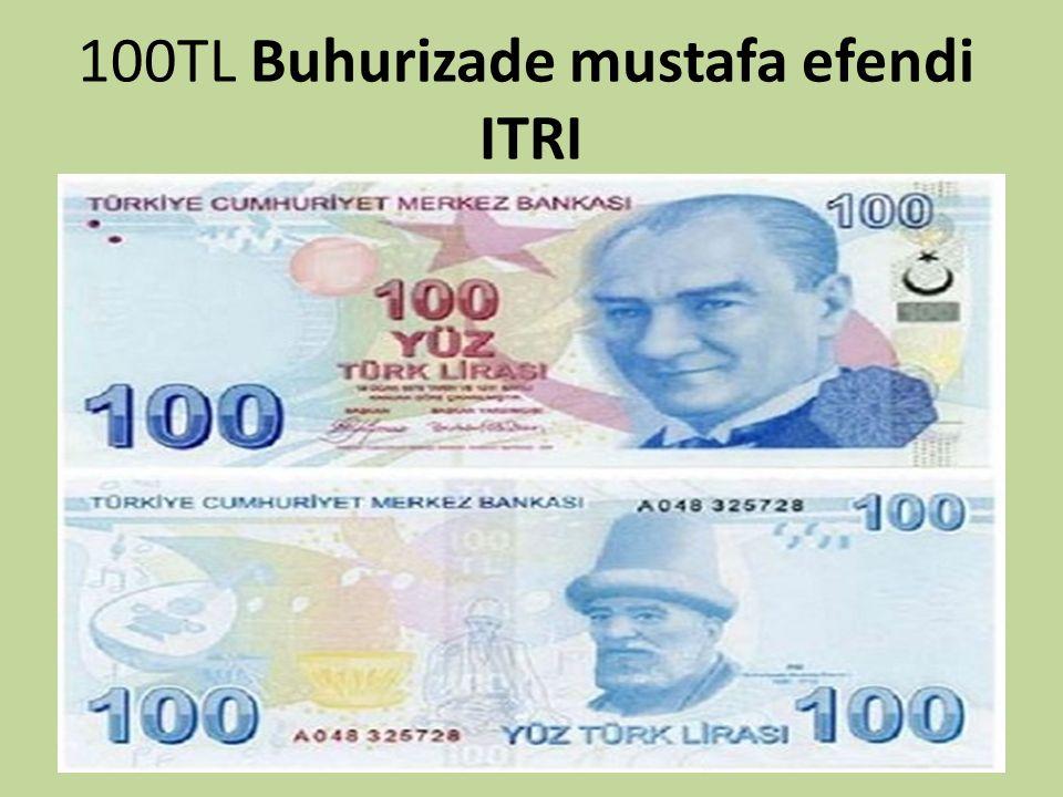 100TL Buhurizade mustafa efendi ITRI