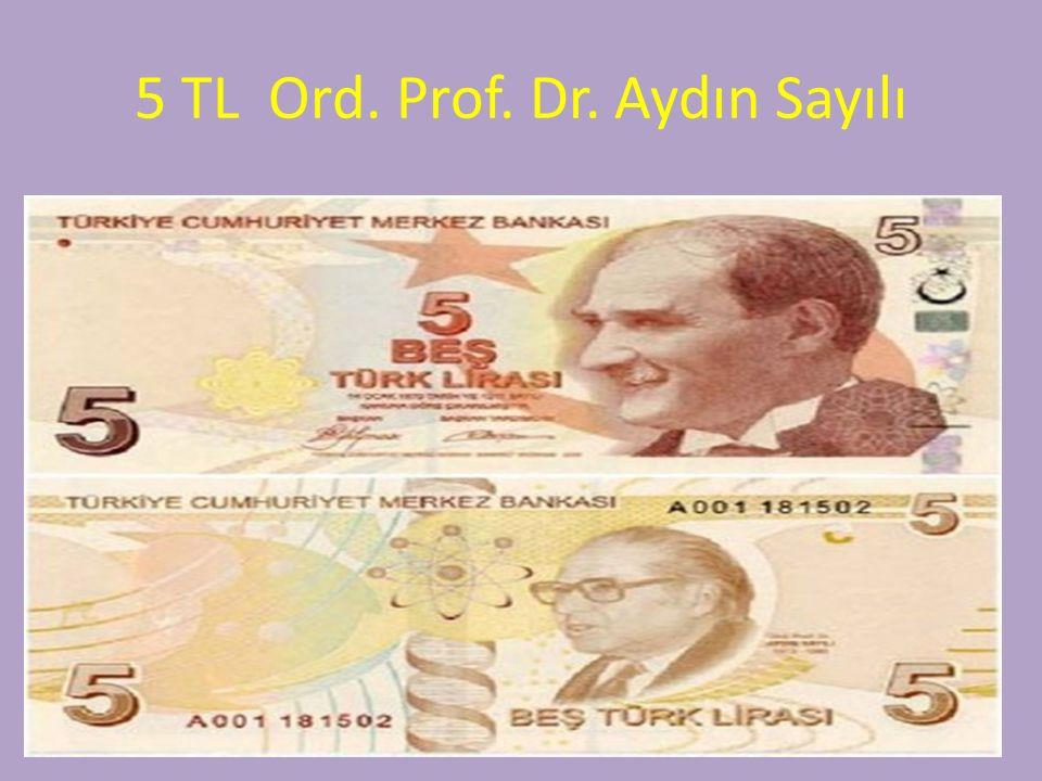 5 TL Ord. Prof. Dr. Aydın Sayılı