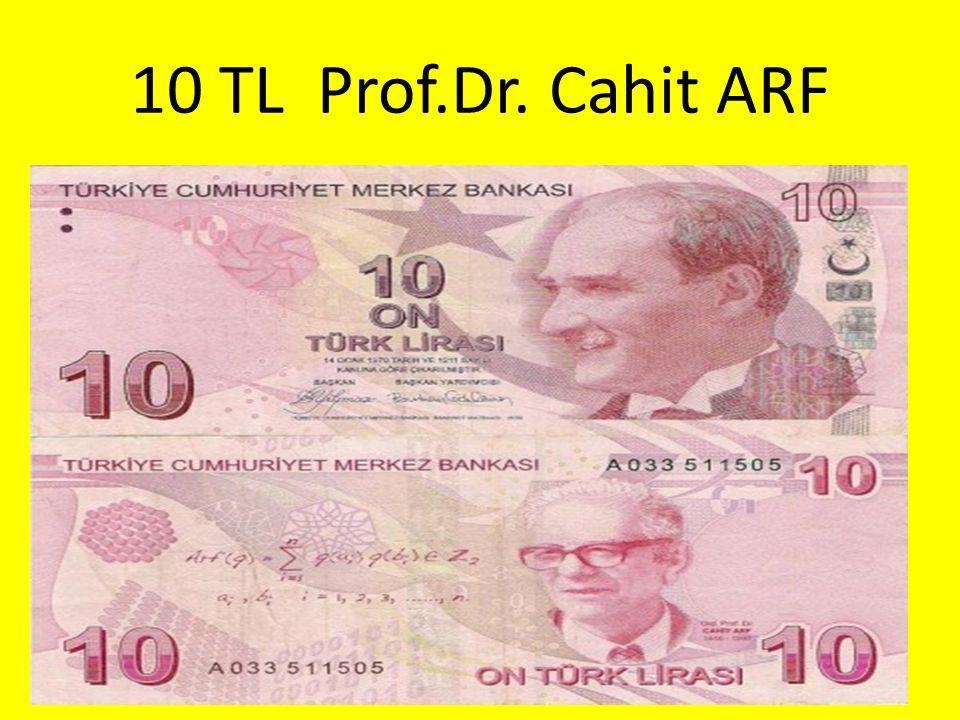 10 TL Prof.Dr. Cahit ARF