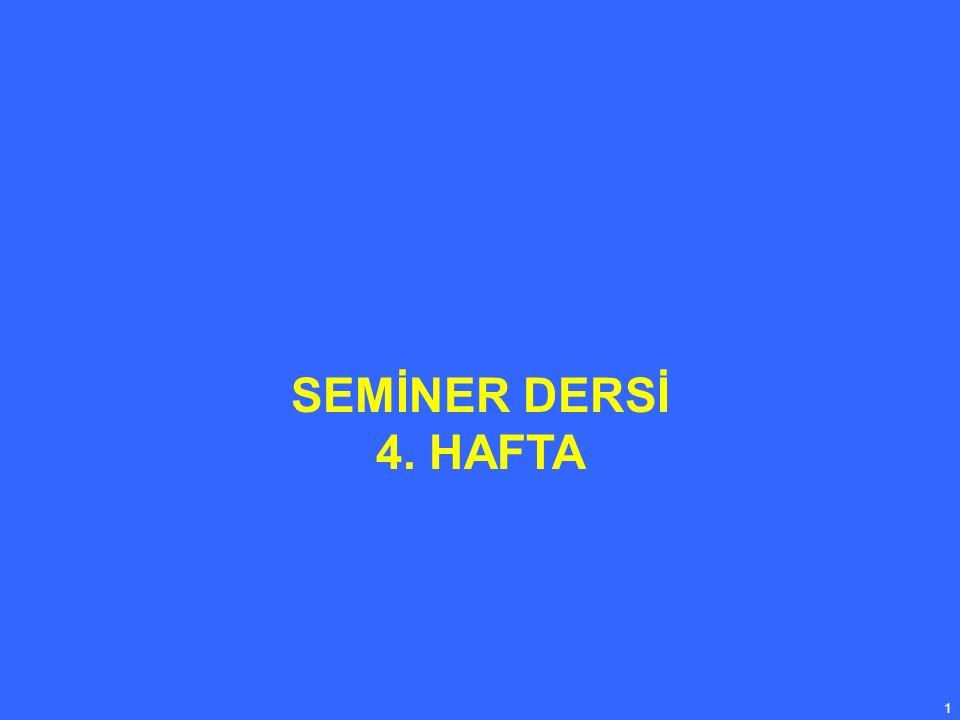 1 SEMİNER DERSİ 4. HAFTA