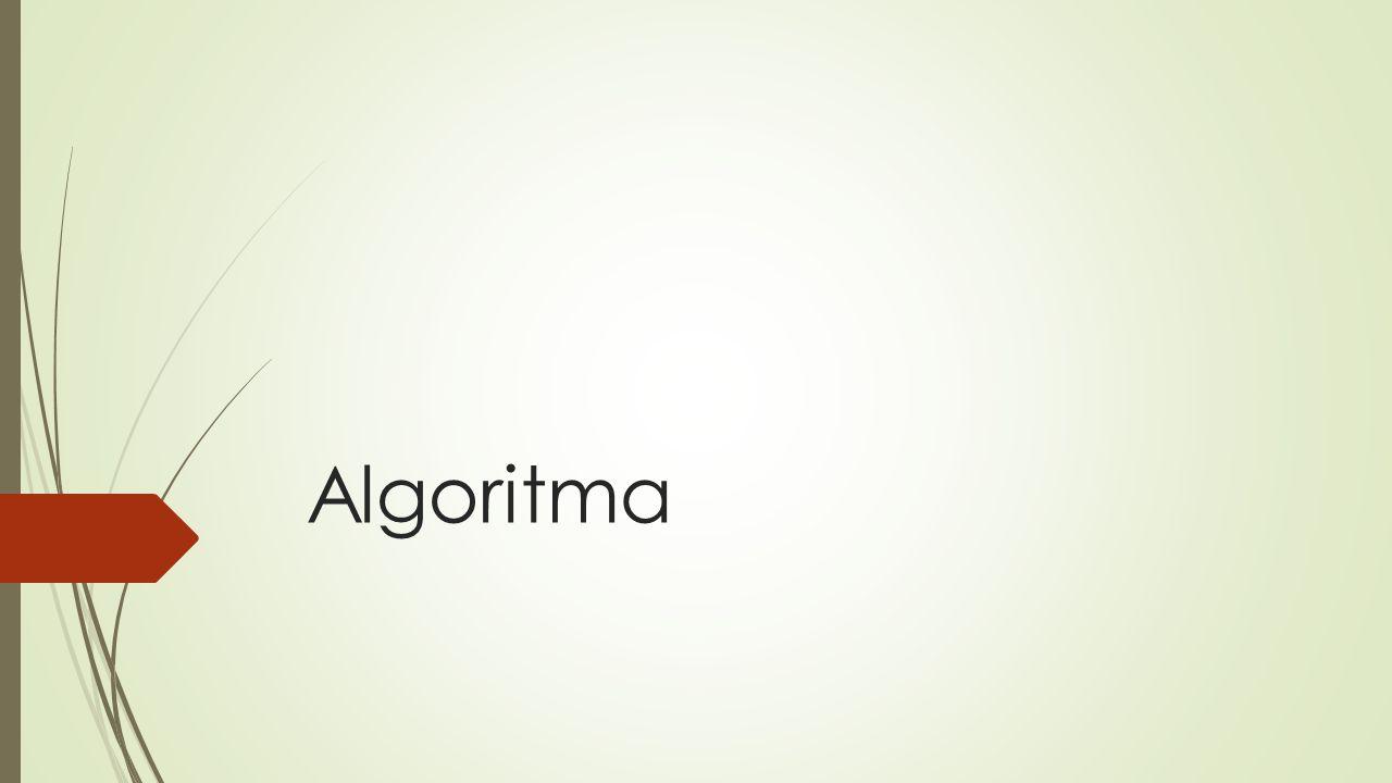  Algoritma, belirli bir görevi yerine getiren sonlu sayıdaki işlemler dizisidir.