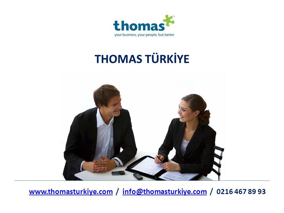 THOMAS TÜRKİYE www.thomasturkiye.comwww.thomasturkiye.com / info@thomasturkiye.com / 0216 467 89 93info@thomasturkiye.com