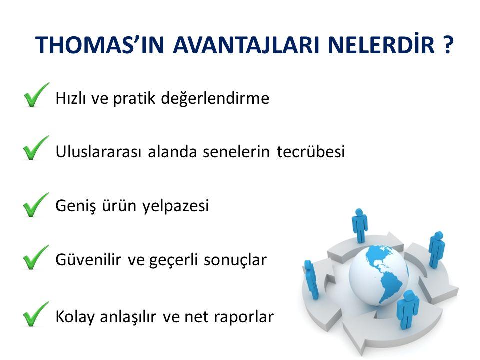THOMAS'IN AVANTAJLARI NELERDİR .