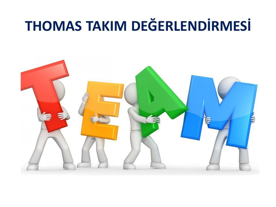 THOMAS TAKIM DEĞERLENDİRMESİ
