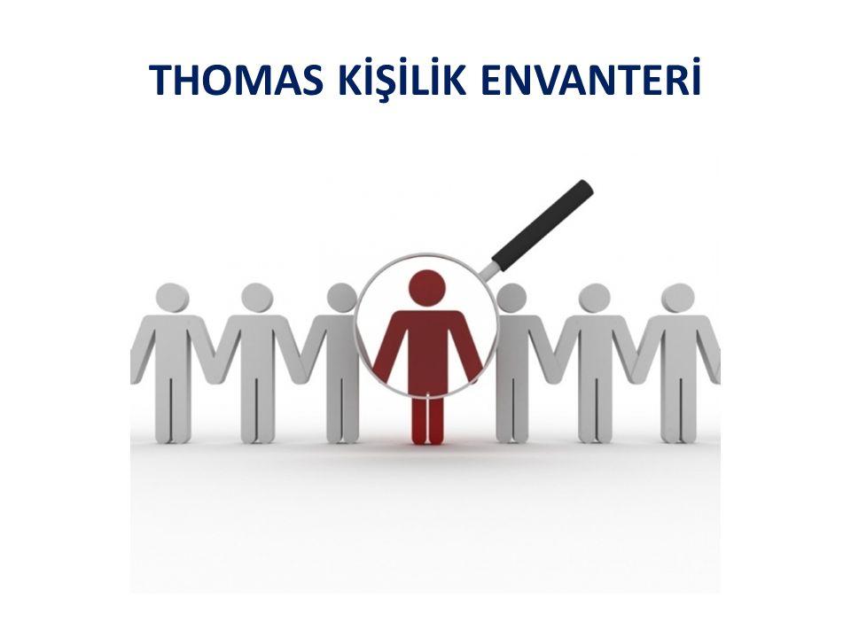 THOMAS KİŞİLİK ENVANTERİ