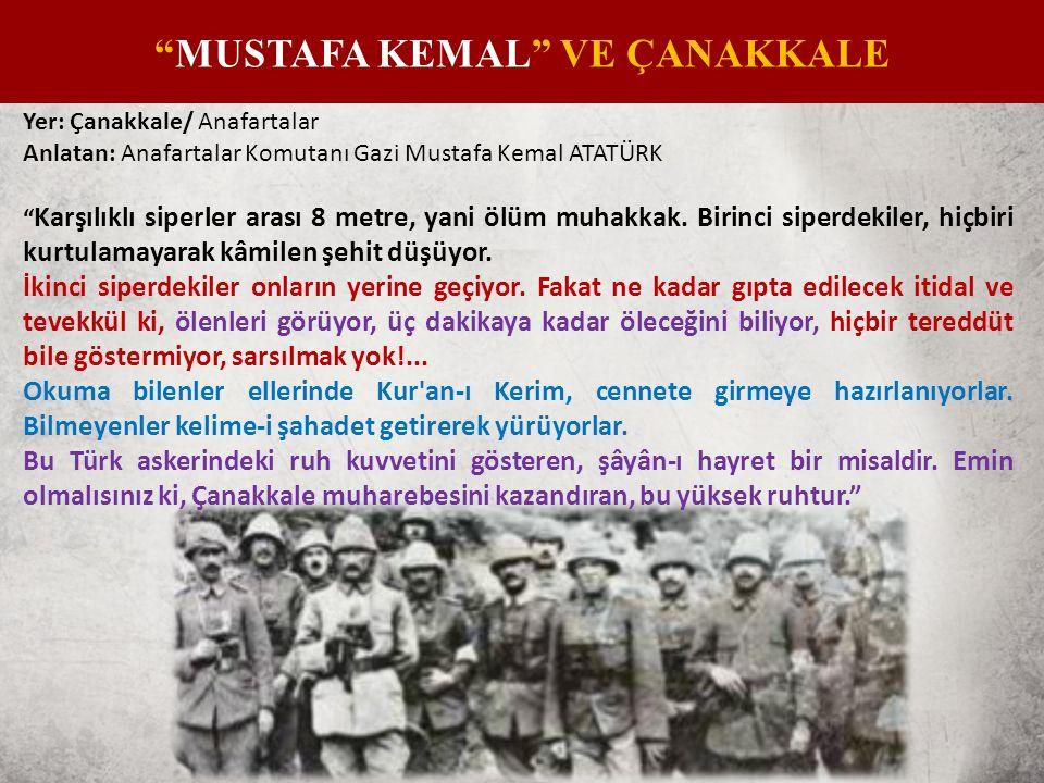 Yer: Çanakkale Anlatan: Tayyar Paşa Osmanlı kumandanlarından bazıları İngiliz ordusunun içinde Müslüman askerler olduğuna dair istihbarat edinmişti.