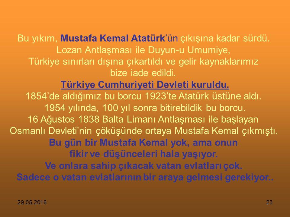 29.05.201622 Yönetimi yabancı generallere bırakılan Osmanlı orduları teslim olmuş.