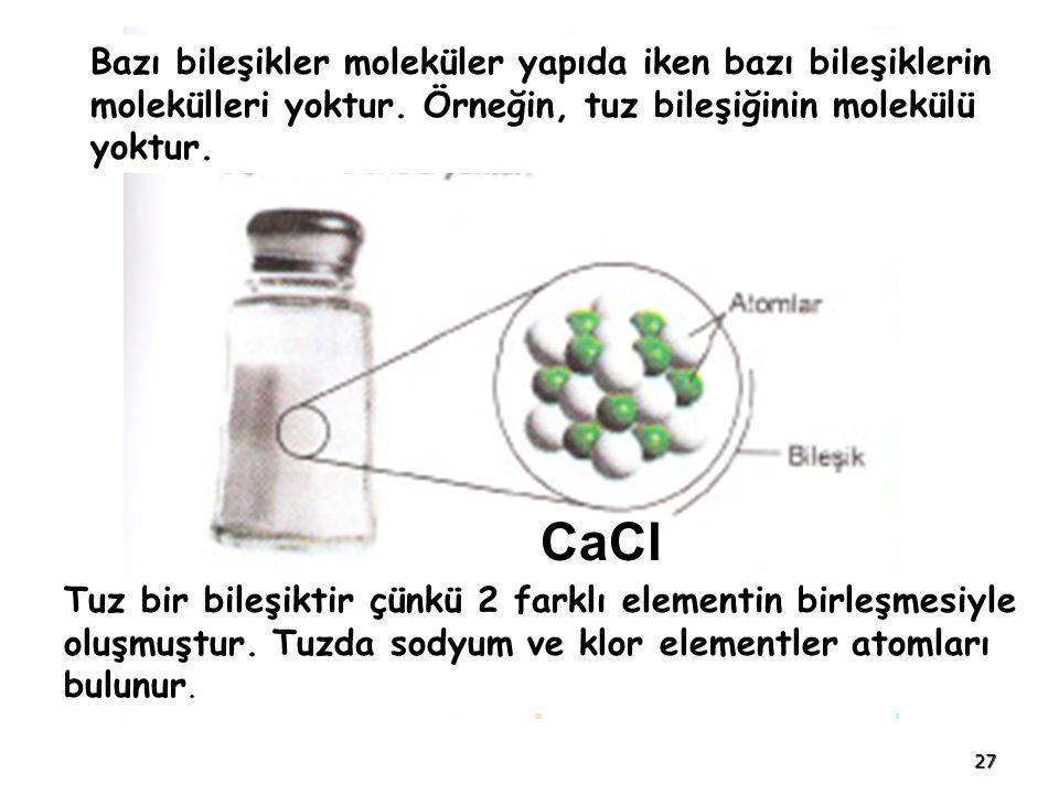 Çünkü bazı maddeler moleküler yapıda değildir.