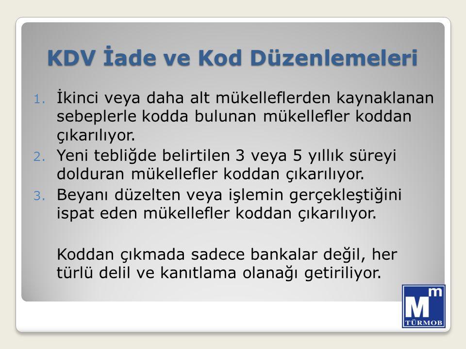 KDV İade ve Kod Düzenlemeleri 1.
