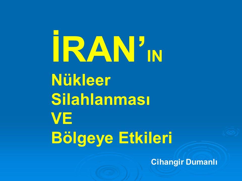 2 SUNUM PLANI 1.Bölgenin Önemi (Neden İran) 2. İran'ın Nükleer Faaliyetleri 3.