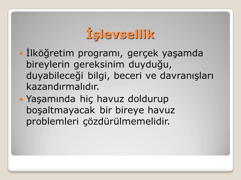 Çerçeve İlköğretim programında yer alan hedefler, içerik, önerilen öğrenme-öğretme yaşantıları ve değerlendirme süreçleri Türkiye`nin tüm okullarında benzerdir.