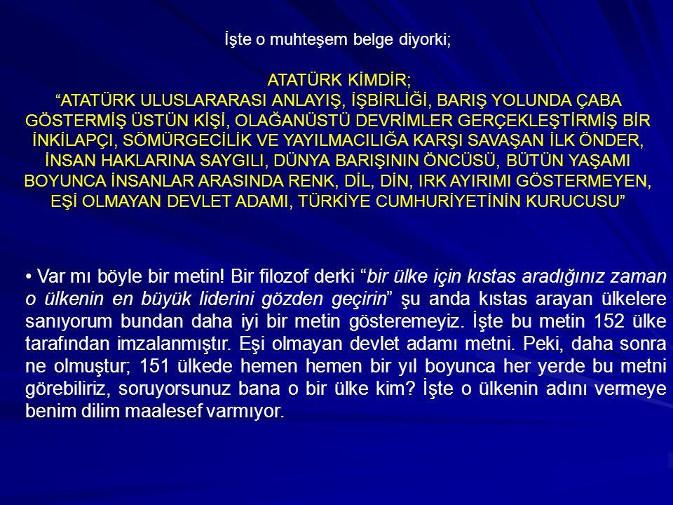 Bir gazeteci Atatürk'e sorar size diktatör diyorlar ne dersiniz .