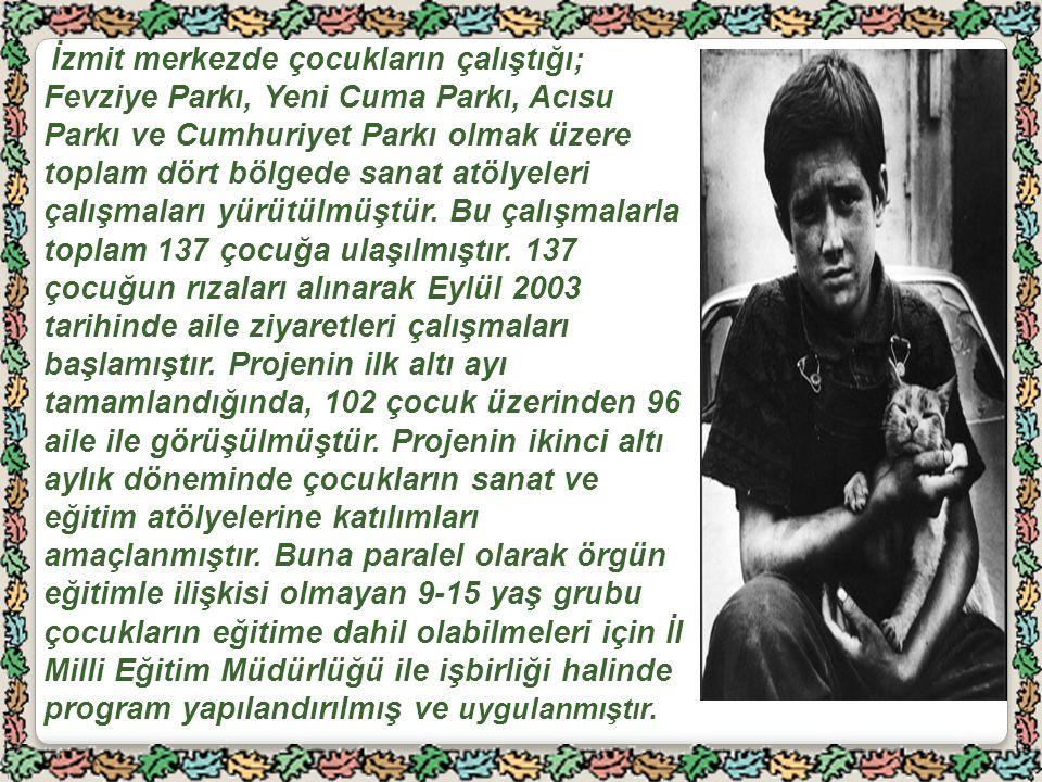 İzmit merkezde çocukların çalıştığı; Fevziye Parkı, Yeni Cuma Parkı, Acısu Parkı ve Cumhuriyet Parkı olmak üzere toplam dört bölgede sanat atölyeleri çalışmaları yürütülmüştür.