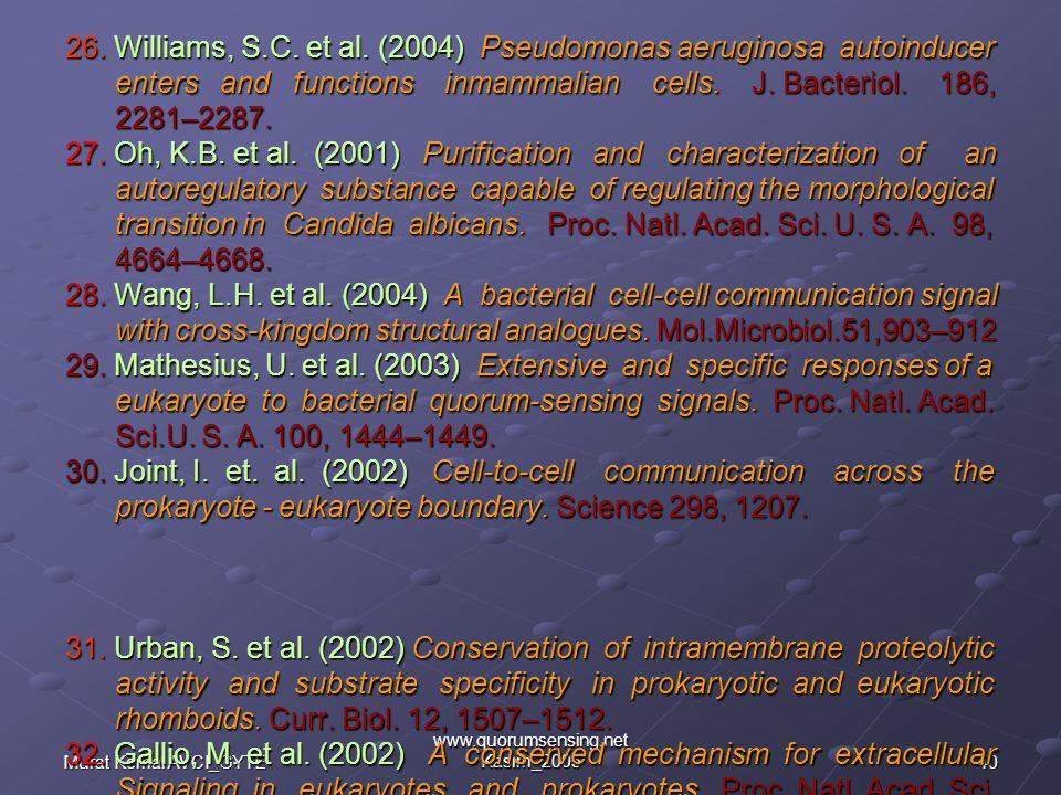 40Murat Kemal AVCI_GYTE www.quorumsensing.net Kasım_2005 26.