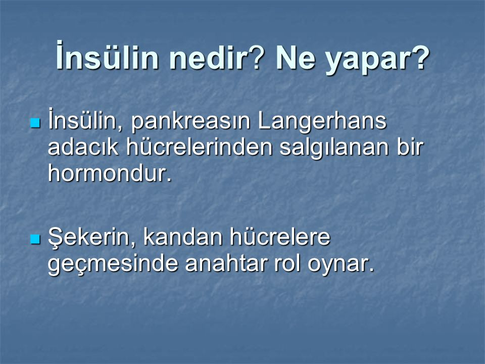 İnsülin nedir? Ne yapar? İnsülin, pankreasın Langerhans adacık hücrelerinden salgılanan bir hormondur. İnsülin, pankreasın Langerhans adacık hücreleri