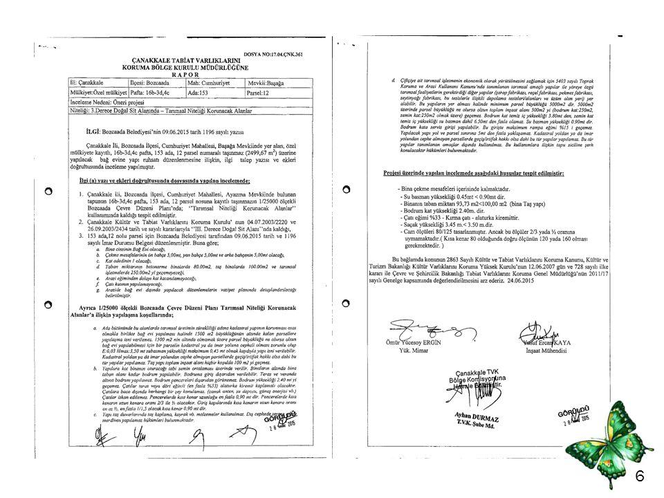 7 Hazırlanan rapor doğrultusunda Komisyon karar verir.