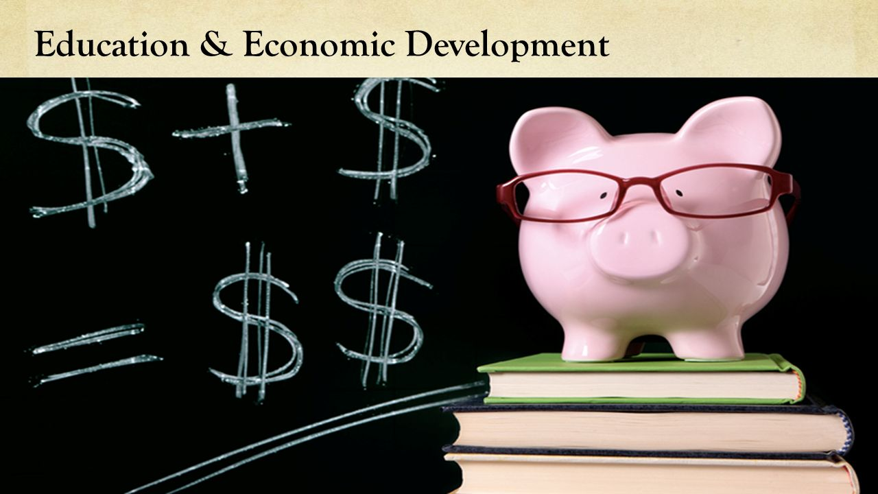 Education & Economic Development