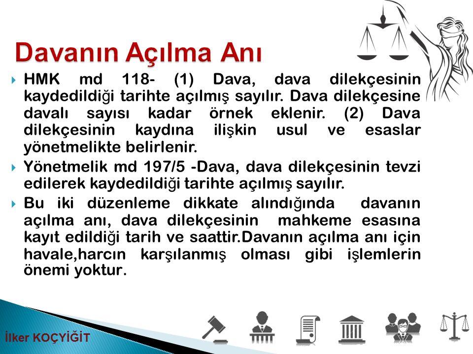  HMK md 118- (1) Dava, dava dilekçesinin kaydedildi ğ i tarihte açılmı ş sayılır. Dava dilekçesine davalı sayısı kadar örnek eklenir. (2) Dava dilekç