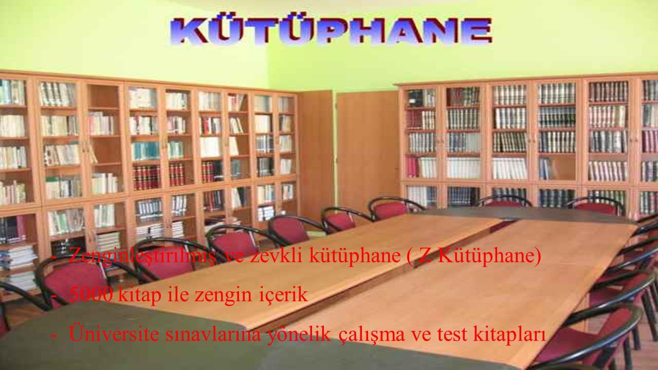 -Zenginleştirilmiş ve zevkli kütüphane ( Z Kütüphane) -5000 kitap ile zengin içerik -Üniversite sınavlarına yönelik çalışma ve test kitapları
