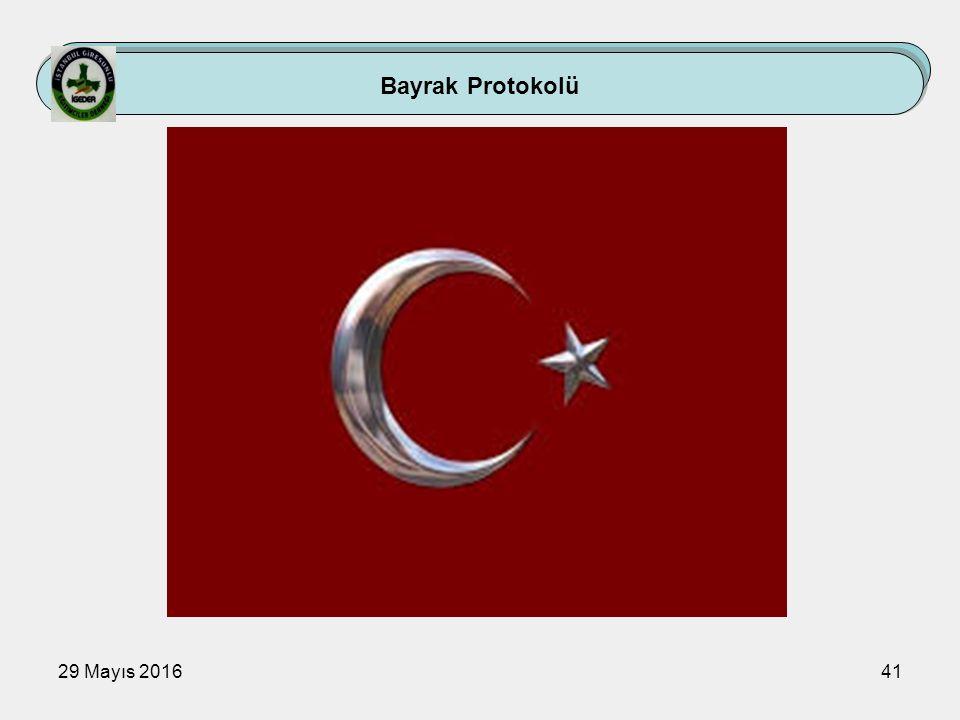 29 Mayıs 201641 Bayrak Protokolü