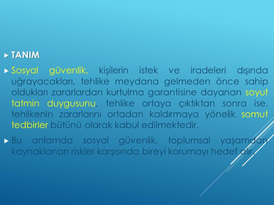 BÖLÜM V / İHTİYARLIK YARDIMLARI  MADDE 26 1.