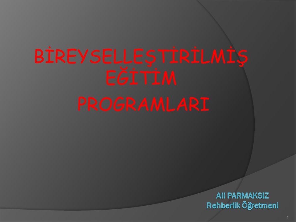 BİREYSELLEŞTİRİLMİŞ EĞİTİM PROGRAMLARI 1